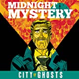 Midnight Mystery: City of Ghosts