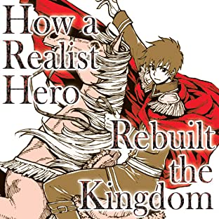 How a Realist Hero Rebuilt the Kingdom, Vol. 1