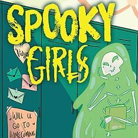 Spooky Girls: Vicky Slime, Vol. 1