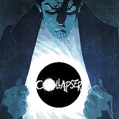Collapser (2019-)