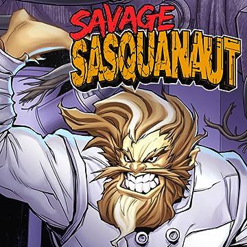 Savage Sasquanaut