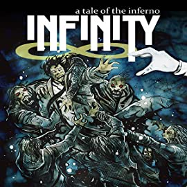 Infinity: A Tale of the Inferno