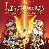 Les Légendaires - Les Chroniques de Darkhell