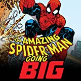 Amazing Spider-Man: Going Big (2019)