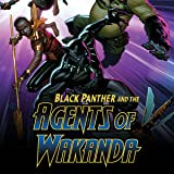 Black Panther And The Agents Of Wakanda (2019-)
