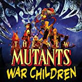 New Mutants: War Children (2019)