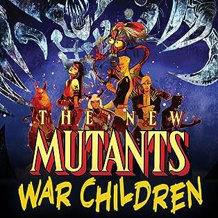 New Mutants: War Children (2019)