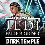 Star Wars: Jedi Fallen Order–Dark Temple (2019-)