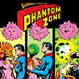 Superman Presents The Phantom Zone (1982)