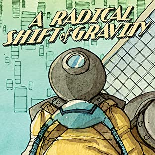 A Radical Shift of Gravity