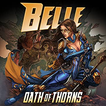 Belle: Oath of Thorns