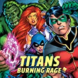 Titans: Burning Rage (2019-)