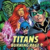 Titans: Burning Rage (2019-)