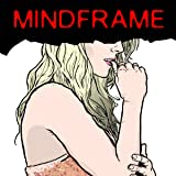 Mindframe: Issue 1