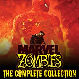 Marvel Zombies: The Complete Collection
