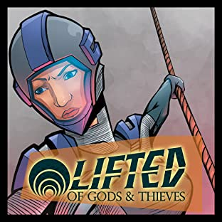 Lifted: Of Gods & Thieves