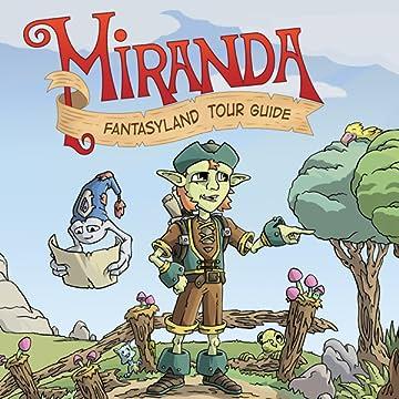 Miranda: Fantasyland Tour Guide