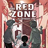 Red Zone: An Earthquake Story