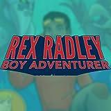 Rex Radley: Boy Adventurer