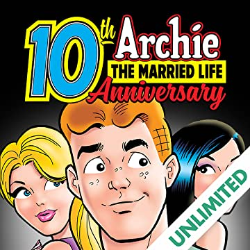 Archie: The Married Life - 10th Anniversary