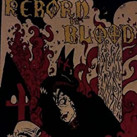 Reborn in Blood, Vol. 1