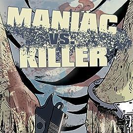 Maniac vs. killer