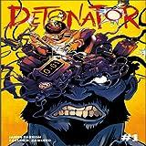 Detonator: Detonator
