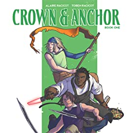 Crown & Anchor, Tome 1: Book One: Legends No More