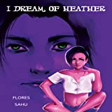 I Dream of Heather