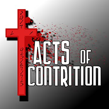 Acts of Contrtion: Acts of Contrition
