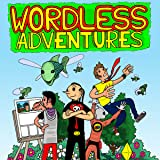 Wordless Adventures: Wordless Adventures