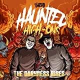 Twizdid - Haunted High-Ons: The Darkness Rises