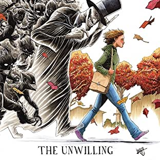 The Rejected: The Unwilling