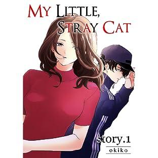My Little, Stray Cat