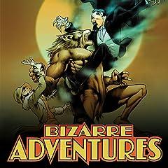 Bizarre Adventures (2019-)