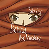 Tales from behind the Window