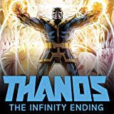 Thanos: The Infinity Ending