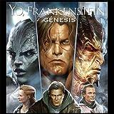 Yo, Frankenstein: Genesis