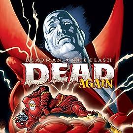 Deadman: Dead Again (2001)