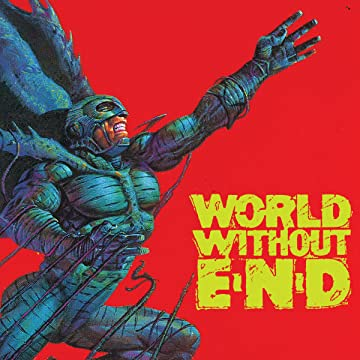 World Without End (1990-1991)