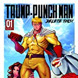 Trump Punch Man: Delete This!