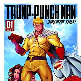 Trump-Punch Man Delete This #1 One Shot Antarctic Press AP Comic Book