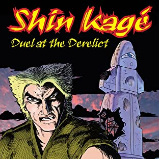 Shin Kage, Vol. 1: Duel at the Derelict