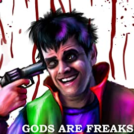 Gods Are Freaks, Vol. 1: Chapter 1