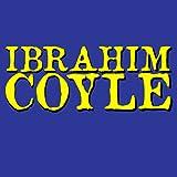 Ibrahim Coyle: Ibrahim Coyle