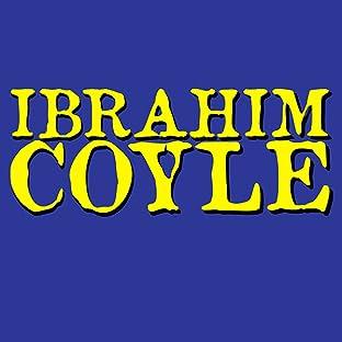 Ibrahim Coyle, Tome 1: Ibrahim Coyle