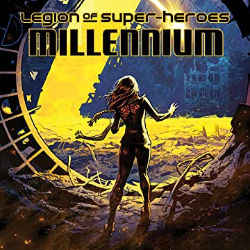 Legion of Super-Heroes: Millennium (2019-)