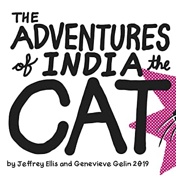 The Adventures of India the Cat: The Adventures of India the Cat