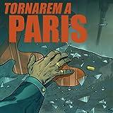 Tornarem a Paris: Tornarem a Paris