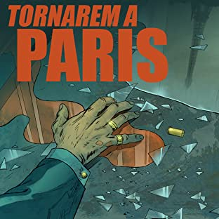 Tornarem a Paris, Vol. 1: Tornarem a Paris